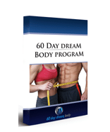 60 Day Dream Body Programm